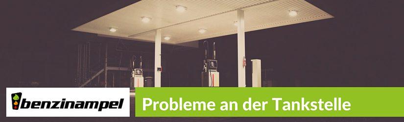 Probleme an der Tankstelle